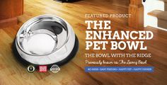 Why the Enhanced Pet BowlTM?  The Enhanced Pet BowlTM will help all breeds, whether it is your cat, dog or rabbit they will benefit with the use of the Enhanced Pet BowlTM. Older pets will also find the many merits of this simple modification. Pet bowls todayare what man has made for himself, not for our beloved friends. The Enhanced Pet BowlTM was originally designed for pets with flat faces (Brachycephalic Breeds) who struggle to eat out of a flat bowl. The Enhanced Pet BowlTM with it'...