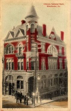 Citizens National Bank Winchester KY Photo: This is on old post card of the Citizen's National Bank. Today, the top floor is gone. This Photo was upload. Ky Derby, Clark County, My Old Kentucky Home, Ol Days, Good Ol, Back In The Day, Main Street, Historical Photos, Small Towns