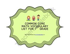 COMMON CORE VOCABULARY LIST FOR FIRST GRADE - This is a 79-page file that contains 158 common core vocabulary list in Math for 1st graders. You may use this set for unlocking of difficulties, review ( after the lesson or at year end ) and for your word wall. However, your second graders could also benefit from these. This set of words are based on the following domains:1. Operations and Algebraic Thinking2. Number and Operations in Base Ten3. Measurement and Data4. GeometryThanks for your ...
