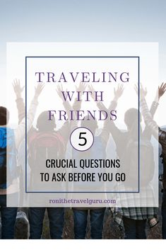 Traveling with friends you can have an amazing experience! Before you take that plane, train, or that automobile, please ask these 5 questions. Questions To Ask, This Or That Questions, Group Travel, Good To Know, Plane, Traveling By Yourself, Automobile, Friends, Car