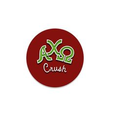 Alpha Chi Omega Button . For The Guys . Crush . 2.25""