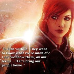 Another Commander Shepard quote, this time focusing on Jennifer Hale's…