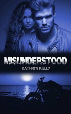 Misunderstood (Death Dwellers MC) by Kathryn Kelly, http://www.amazon.com/dp/B00JI5RNV2/ref=cm_sw_r_pi_dp_8mzqtb1MY1V58