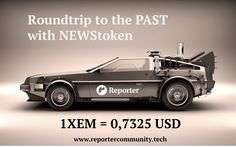 Let's go back to the PAST. Join us. Contribute NewsToken NOW, and we count 1XEM for USD 0,7325!  #ETH #XRP #XEM #tokensales #tokensale #ico #coin #cryptoinvestment #sale #passiveincome #hodl #cryptocurrency #cryptoinvestor #investment #investor #blockchain #bitcoin #news #media