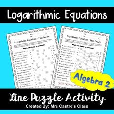 Algebra puzzle worksheets factoring polynomials worksheet education logarithmic equations line puzzle activity equation algebra and activities Algebra Activities, Algebra Worksheets, Teacher Worksheets, Teaching Math, Algebra 2, Printable Worksheets, Teaching Resources, Math Drills, Math Courses