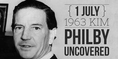 1 July British diplomat Kim Philby is confirmed to have been a Soviet spy High School Students, Student Learning, Spy, British, History, Historia, History Activities, British People