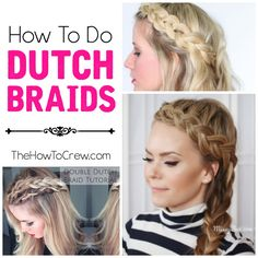How To Do Dutch Braids on TheHowToCrew.com