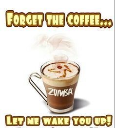 Saturday morning zumba beats coffee for sure!