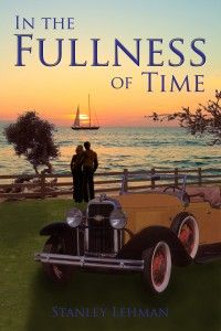 In the Fullness of Time | Action Adventure eBook | Can be read on virtually any device with free Amazon apps