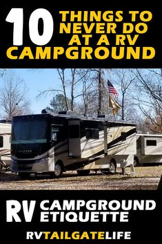 10 Things To Never Do At An RV Campground Do you know the rules of RV campground etiquette? Here are things to never do in an RV campground - both written and unwritten rules. Make sure that you and everyone around you has an awesome RV camping trip! Camping Hacks, Rv Camping Tips, Travel Trailer Camping, Van Camping, Rv Travel, Family Camping, Camping Ideas, Camping Essentials, Camping Stuff