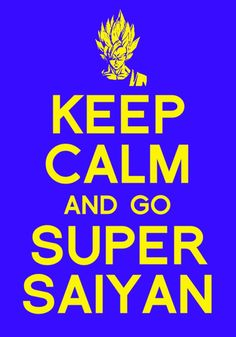 Keep calm and go super saiyan. #DBZ - If you love Saiyan T-shirt & Hoodie, Click the Picture to see. . Sure you 'll like them. Thanks