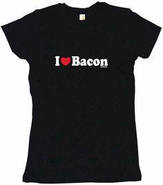 I Heart Love Bacon Tee Shirt OR Hoodie Sweat