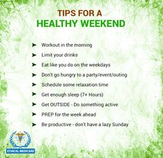 The weekend is the perfect time for relaxation, fun, and family time! Here's how to maintain your social life on the weekend without sacrificing your health.