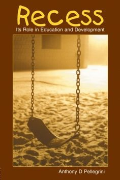 Recess: Its Role in Education and Development (Developing Mind Series) by Anthony D. Pellegrini http://www.amazon.com/dp/0805855440/ref=cm_sw_r_pi_dp_lXGbxb0N5S6T2