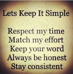 Keep it simple in all relationships