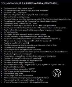 Is it sad that most of these totally apply to me? or majorly awesome? #supernatural