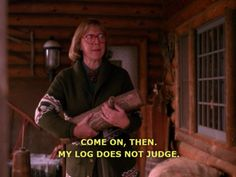 things one must know about the log lady.