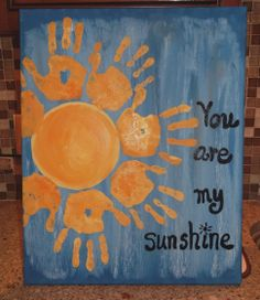You are my sunshine...on canvas!