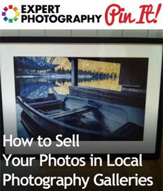 How to Sell Your Photos in Local Photography Galleries