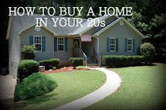 How to buy a home in your 20s. Good financial tips in general whether you're trying to buy a home or not.