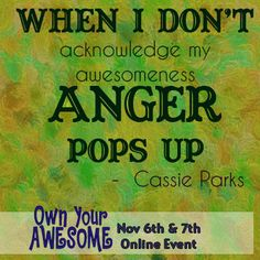 Cassie Parks quote from the Own Your Awesome Event