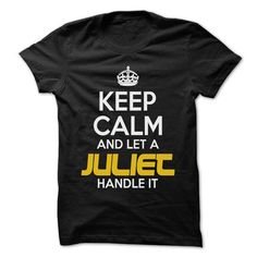 Keep Calm And Let ... JULIET Handle It - Awesome Keep C - #christmas gift #gift bags. SAVE  => https://www.sunfrog.com/Hunting/Keep-Calm-And-Let-JULIET-Handle-It--Awesome-Keep-Calm-Shirt-.html?id=60505
