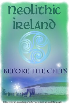 For more than 3,000 years Ireland was populated by people of the Middle Stone Age (Mesolithic period) who were basically hunter gatherers. They moved across the country without ever settling in one place as they searched for food.