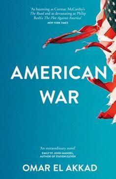 American War: A Novel by Omar El Akkad