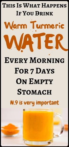 What Happens If You Drink Warm Turmeric Water Every Morning For 7 Days On Empty Stomach - The Best Of Health and Fitness and Weight Loss Secrets!!!!