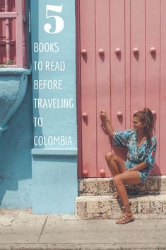 5 Books to Read Before Traveling to Colombia