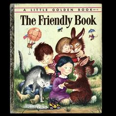 Little Golden Book The Friendly Book 1954 by Margaret Wise Brown Illustrated Garth Williams by aroundtheclock on Etsy Great Books To Read, New Books, Good Books, Garth Williams, Margaret Wise Brown, Vintage Children's Books, Vintage Kids, Retro Vintage, Little Golden Books