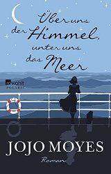 Der neue Roman von Jojo Moyes erscheint am 26.02.2016 im Rowohl Verlag.