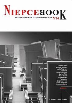 NIEPCEBOOK la revue photographique Interview, Expositions, Book Photography, Dates, Contemporary Photography, Photographs, July 14, Posters, Other