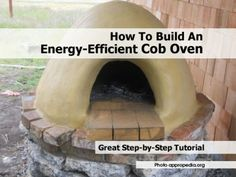 How To Build An Energy-Efficient Cob Oven