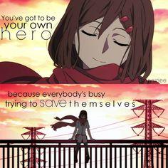 Tu dois être ton propre héro car tout le monde est occupé à essayer de se sauver sois ~ même. ~ MekakuCity Actors