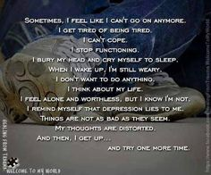Healing From Trauma: Welcome To My World. A journey of self-discovery and hope as I recover from severe traumas that caused depression, anxiety, PTSD,. Coping With Depression, Wisdom Quotes, Me Quotes, Qoutes, Ptsd Awareness, F Stop, My Demons, Invisible Illness, Frases