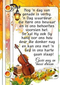 Good Night Blessings, Good Night Wishes, Good Night Quotes, Evening Greetings, Goeie Nag, Afrikaans Quotes, Special Quotes, Prayer Quotes, Qoutes
