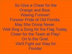 University Of Florida Gators Fight Song (OK, graduated in 85...never knew the words)...