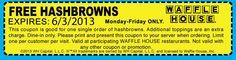 Pinned May 27th: Free hash browns weekdays at Waffle House coupon via The Coupons App