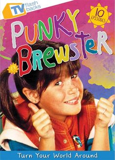 {1} - Favorite 80's TV Show - Punky Brewster - (although American Gladiator's was a close second) #KickinItAppleCheeks