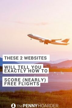 These 2 Websites Will Tell You Exactly How to Score (Nearly) Free Flights