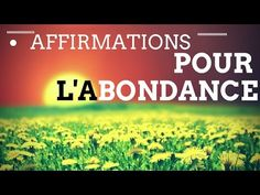 Affirmations pour l'abondance avec la loi de l'attraction - YouTube