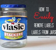 This is the easiest, FASTEST, and best way I've found! How to Easily Remove a Label From a Jar or Bottle