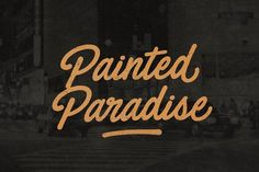 Painted Paradise Font by BLKBK on @creativemarket