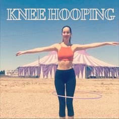Hula Hooping, All The Way Down, Touring, Are You Happy, Things That Bounce, Relax, Advice, Running, Legs