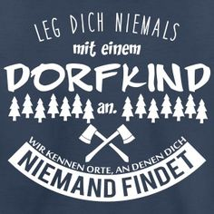 Dorfkind Kinder Premium T-Shirt Navy – Kind Shirt – Ideas of Kind Shirt Dorfkind Kinder Premium T-Shirt Navy – Kind Shirt – Ideen von Kind Shirt – Dorfkind T-Shirts Kinder Premium T-Shirt The Words, Cool Words, Lettering, Man Humor, True Stories, Quotations, Funny Quotes, Wisdom, Writing