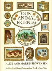 Our Animal Friends at Maple Hill Farm--When my son was little we read this book about the animals at this farm over and over and over again.
