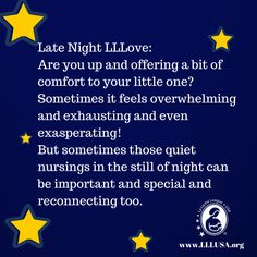 Late Night LLLove: Are you up and offering a bit of comfort to your little one? Sometimes it feels overwhelming and exhausting and even exasperating! But sometimes those quiet nursings in the still of night can be important and special and reconnecting too. #breastfeeding Breastfeeding Facts, Breastfeeding Support, Infant Care, Baby Needs, Late Nights, Food Allergies, Baby Sleep, Baby Care, Norman