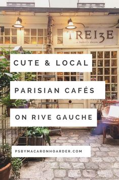 хочу жить на ]Рив Гош!!!  Cafes on Rive Gauche in Paris, France
