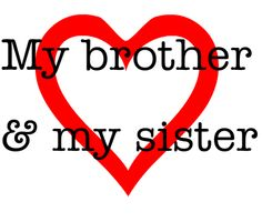 love my brother photo and quotes | My brother love & my sister créé par gjfdru